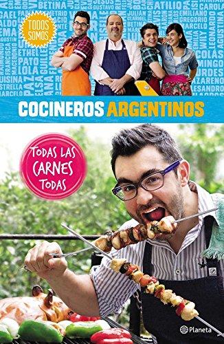 Cocineros argentinos. Todas las carnes todas por Varios
