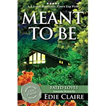 Meant To Be (Fated Loves Book 2) (English Edition)