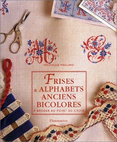 Frises & alphabets anciens bicolores à broder au point de croix
