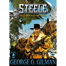 STEELE: BOUNTY HUNTER (Adam Steele Series Book 2) (English Edition)