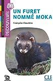 Un furet nommé Moka - Niveau A1.1 - Lecture Découverte - Audio téléchargeable
