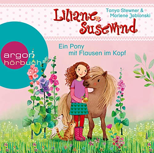 Liliane Susewind - Ein Pony mit Flausen im Kopf (Liliane Susewind ab 6, Band 10)
