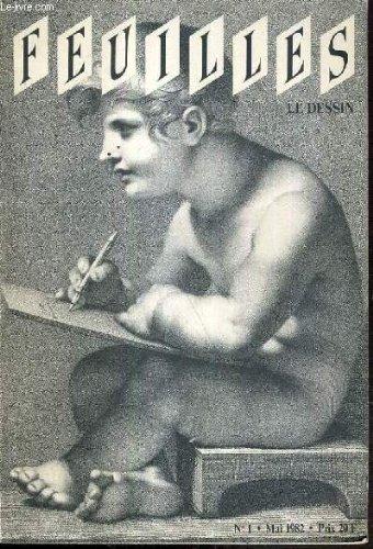CATALOGUE - FEUILLES - LE DESSIN - N°1 - MAI 1982 / dessins d'architecture, architectes de papier, la tentation de l'image, l'esquisse d'un autrement, petit lexique moderne, l'homme qui fouille un carton.. par SEGUIN JEAN-PIERRE