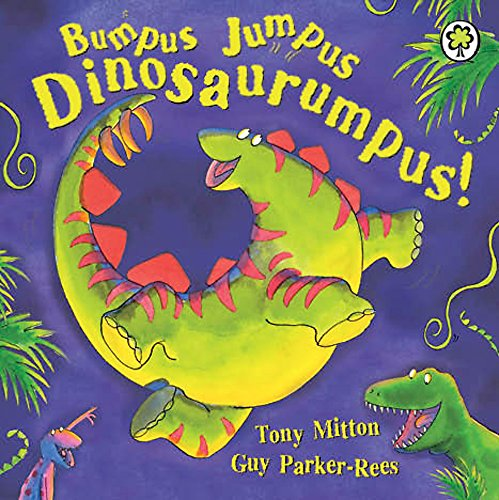 Bumpus Jumpus Dinosaurumpus Board Book
