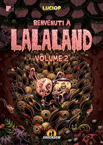 Benvenuti a Lalaland: 2