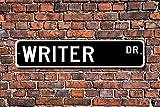 Metall Schild Schriftsteller, Writer Geschenk, Writer sich,, Literatur, Buch, Autor, Literatur Film Skripte, Custom Street Zeichen, Qualität 10,2x 45,7cm