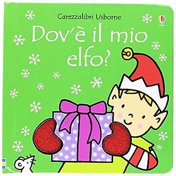 Dov'è Il Mio Elfo? Ediz. A Colori: 1