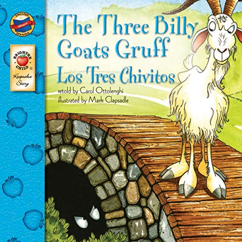 The Three Billy Goats Gruff: Los Tres Chivitos (Brighter Child: Keepsake Stories (Bilingual))