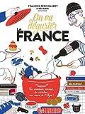 Telecharger Livres On va deguster la France (PDF,EPUB,MOBI) gratuits en Francaise