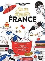 Type de produit : Livre de cuisine. Titre du livre : On va déguster la France. Auteur : François-Régis Gaudry. Editeur : Marabout (15 novembre 2017). Nombre de pages : 432 pages. Format : 255 x 336 mm.