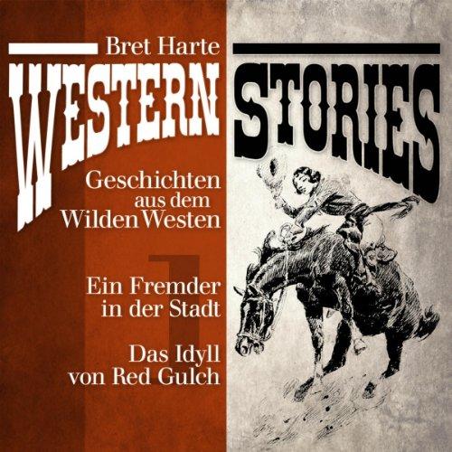 Western Stories 1: Geschichten aus dem Wilden Westen
