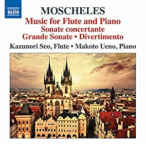 Moscheles: Works For Flute & Piano [Kazunori Seo; Makoto Ueno] [NAXOS: 8573175]