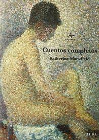Cuentos completos par Katherine Mansfield