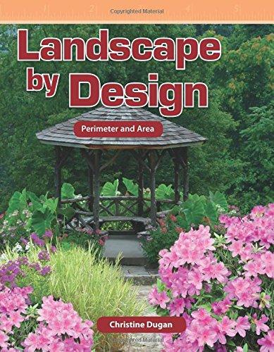 Landscape by Design (Mathematics Readers Level 6) - Dugan Design
