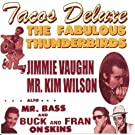 Tacos Deluxe by Fabulous Thunderbirds