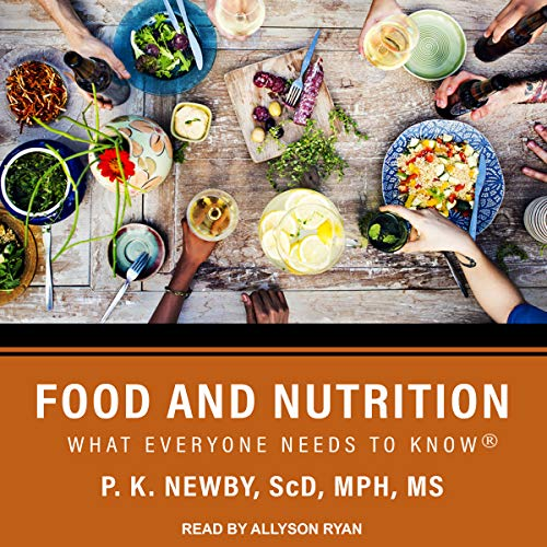Food and Nutrition: What Everyone Needs to Know Pk Audio