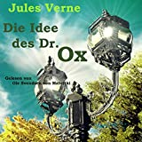 Die Idee des Dr. Ox