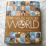 Visual History Of The World :