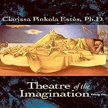 Theatre of the Imagination, Volume 1
