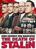 The Death of Stalin - Hier regiert der Wahnsinn [dt./OV]