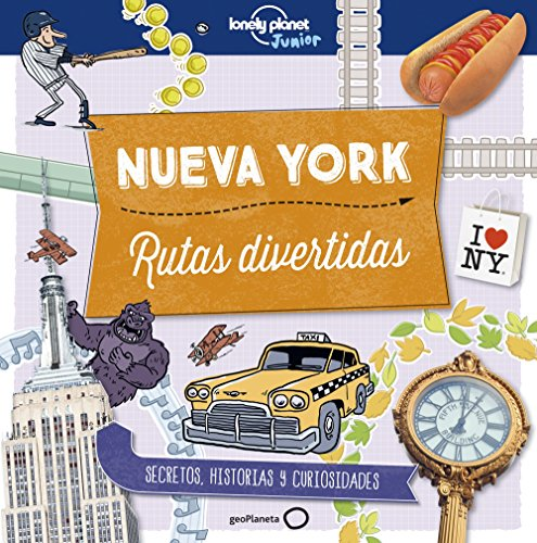 Nueva York. Rutas divertidas (Lonely Planet Junior) por Moira Butterfield