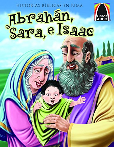 Abrahn Sara, E Isaac (Libros Arco) por Joanne Bader