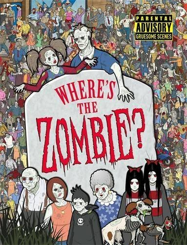 Where's the Zombie? by Michael O'Mara Books (2014-02-01)