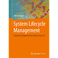 System Lifecycle Management: Engineering Digitalization (Engineering 4.0) (English Edition)