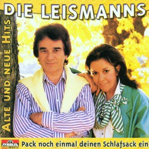 Pack Noch Einmal Deinen Schlafsack Ein - Alte und neue Hits von Renate und Werner Leismann