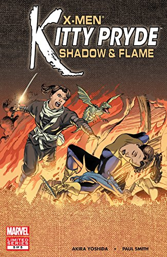 X-Men: Kitty Pryde - Shadow & Flame (2005) #5 (of 5) (Kitty Shadow Pryde)