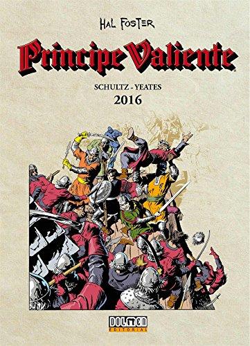 Principe Valiente. 2016