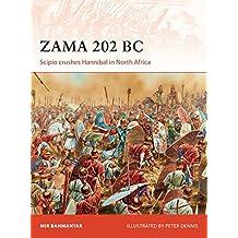 Zama 202 BC: Scipio crushes Hannibal in North Africa (Campaign, Band 299)