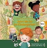Jetzt bin ich im Kindergarten: TING Geschichten zum Lesen und Hören