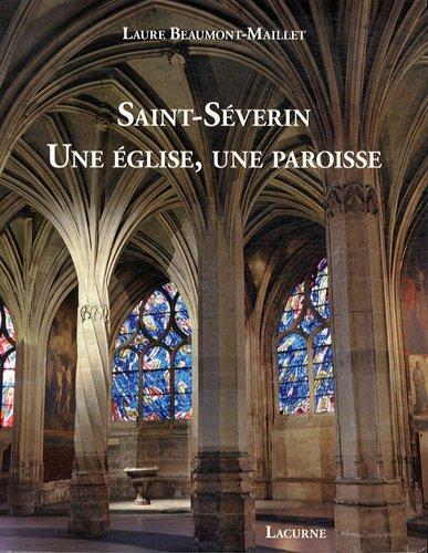 Saint-Séverin, une église, une paroisse