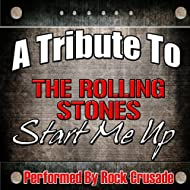 A Tribute to The Rolling Stones: Start Me Up