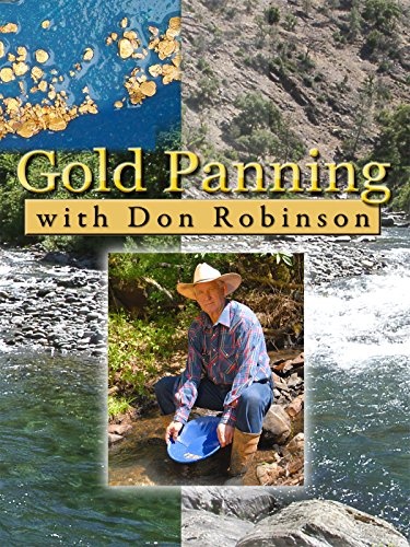 Gold Panning with Don Robinson [OV]