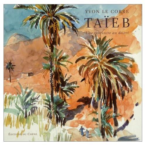 Taïeb, une rencontre au désert