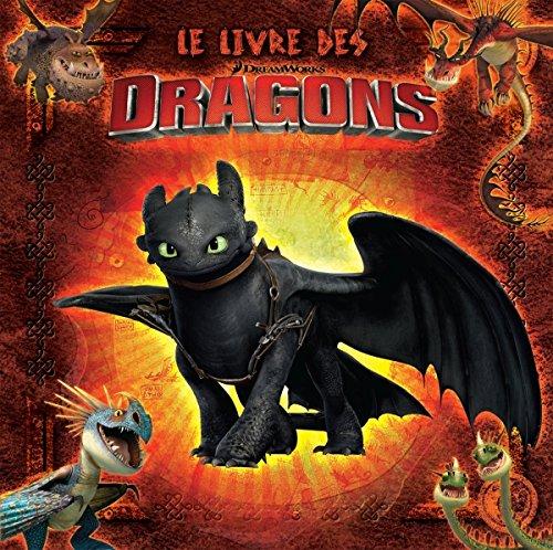 Dragons - Le livre des dragons