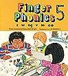 Finger Phonics: z, w, ng, v, oo, oo: Z, W, Ng, V, Oo, Oo Bk. 5 (Jolly Phonics)