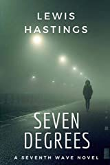 Seven Degrees (The Seventh Wave) Paperback