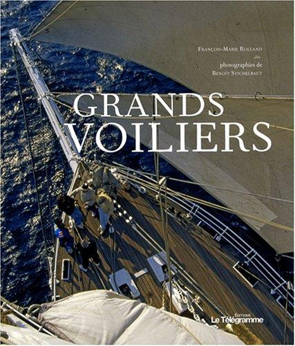 Grands voiliers par François-Marie Rolland