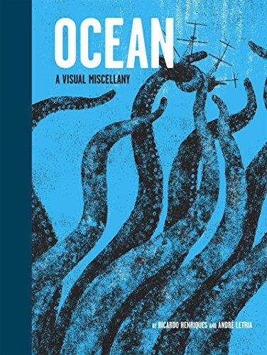 Ocean: A Visual Miscellany (English Edition) por Ricardo Henriques
