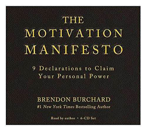 The Motivation Manifesto by Brendon Burchard (2015-06-09)