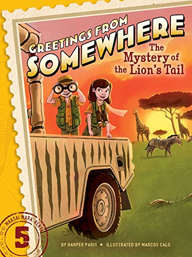 The Mystery of the Lion's Tail (Greetings from Somewhere) [Idioma Inglés]