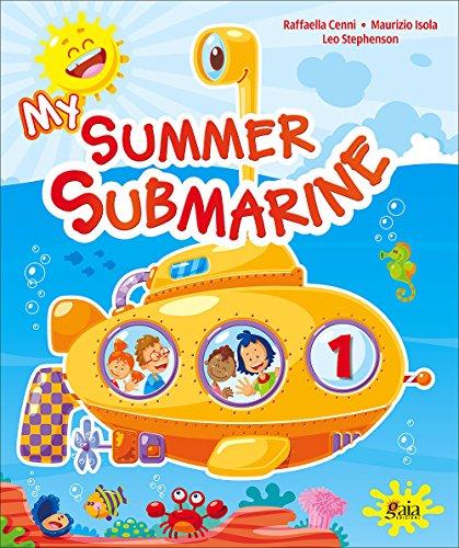 My summer submarine. Per la 1 classe elementare