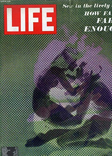 LIFE, VOL. 46, N° 7, APRIL 1969 (Contents: The Presidency. A patriot in the basement. By Hugh Sidey. Movie Review. Stolen Kisses, directed by Francois Truffaut, reviewed by Richard Schickel. Sex, Shock and Sensuality. New forms, freedoms...)