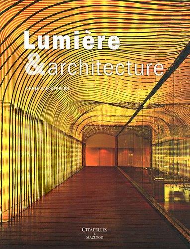 Lumière et architecture par Chris van Uffelen