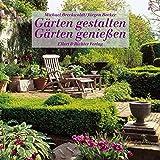 Gärten gestalten, Gärten genießen - Michael Breckwoldt, Jürgen Becker (Fotograf)