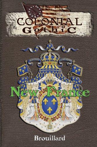 Colonial Gothic: New France por Gabriel Brouillard