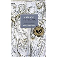 Augustus (New York Review Books Classics) by John Williams(2014-08-19)